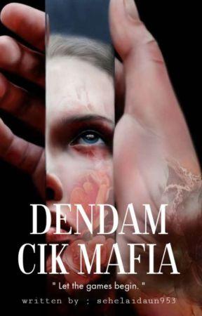 DENDAM CIK MAFIA [ SU ] by sehelaidaun953