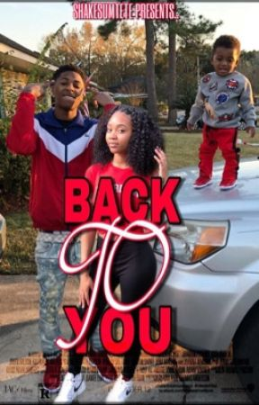 Back to you||nba youngboy by shakesumtete