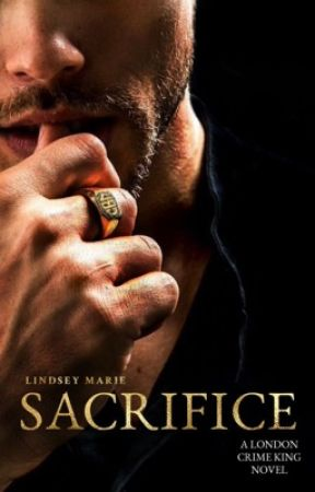 SACRIFICE (BOOK TWO: THE LONDON CRIME KING SERIES) by Queen_Of_Desires