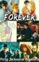 Forever-Percy Jackson at Hogwarts by Annabeth_Aelin1682