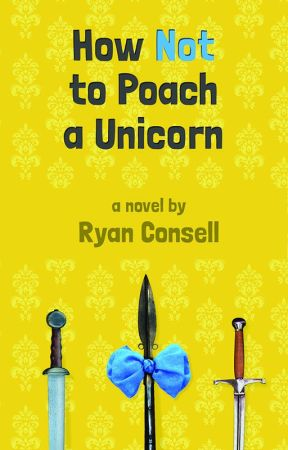 How Not to Poach a Unicorn by raconsell
