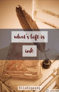 what's left is ink cover