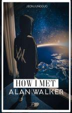How I Met Alan Walker  ¦¦ Ft. BTS by taeffees
