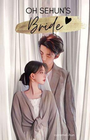 Oh Sehun's Bride by caramel-hun