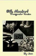 8th Member! | BTS x Transgender  by okkayykk