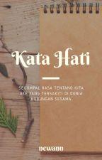 Kata Hati [ONE SHOOT: END] by Newann74