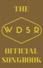 The WDSR Official Songbook by DSRTransmitterBravo