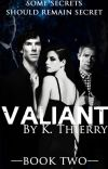 Valiant {Book Two of the Incandescent Trilogy} cover