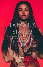 Jamal's sister ~Oscar Diaz love story~ by Lovablecancer