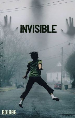 Invisible  by Bo1806