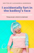 I accidentally fart in the bad boys face(edited) by aalexandria12
