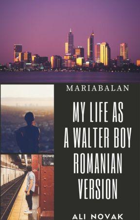 My life with the Walter boys & My life as a Walter boy-TRADUSA by MariaBalan