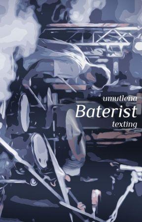 BATERİST ¦ Texting by umutlena