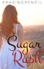 Sugar Rush by erasingpencil