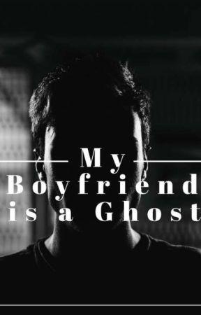 My Boyfriend is a Ghost by AnnastasiaAnderson