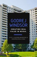 Why Top Project Named Godrej Windsor in North India Attracts the Most by anushu451