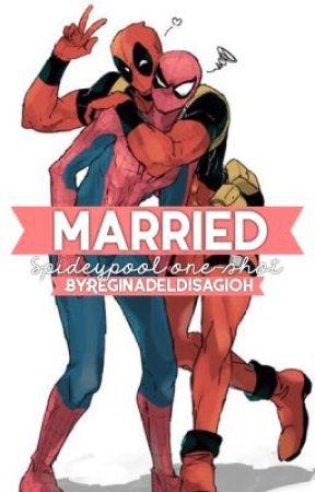 Married||Spideypool one-shot by Reginadeldisagioh
