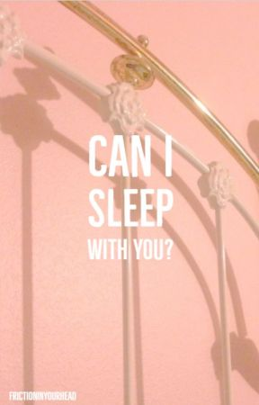 BTS Imagines  -  Can I sleep with you? by frictioninyourhead