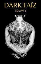 Dark Faïz : Tout héros a sa légende [ Terminé ] par Sandrakiss45