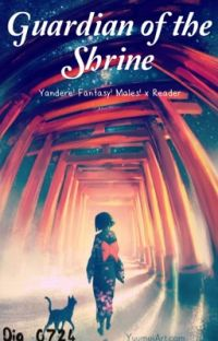 Guardian of the shrine (yandere fantasy boys x reader) cover
