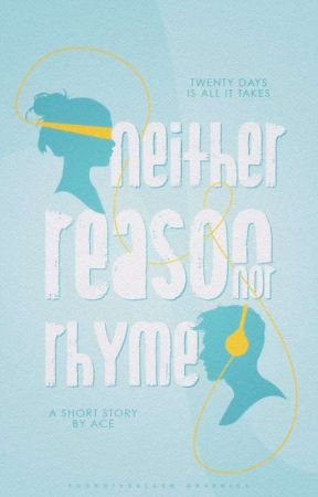 neither reason nor rhyme ✓ by xkalopsia