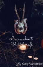 Learn About Witchcraft od CurlyStormWitch