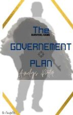 The Governement Plan - The Survival Game  par PearlOfTheGoodKing