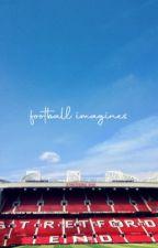 football 𝒊𝒎𝒂𝒈𝒊𝒏𝒆𝒔 by rashfordmp4