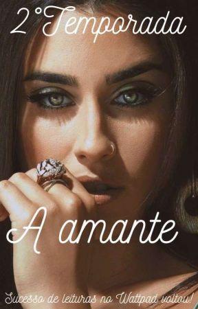 A AMANTE -SEGUNDA TEMPORADA  by SecretLifeBr