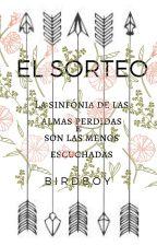 EL SORTEO. by SebastianHernandez02