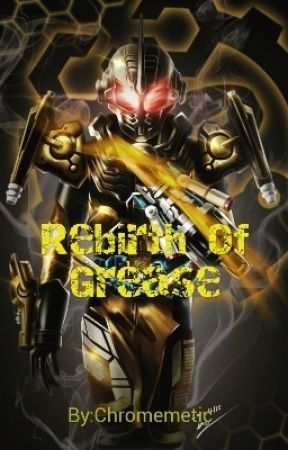 Rebirth Of Grease by Chromemetic