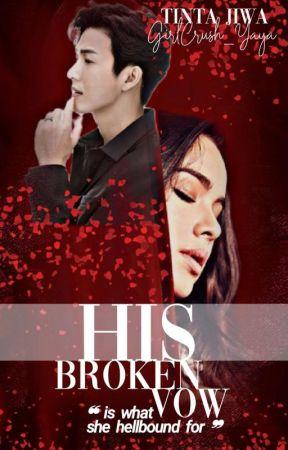 His Deceit Series #1 | His Broken Vow by GirlCrush_Yaya