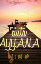 CINTA AYYANA by Uswatun759