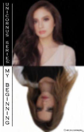 Unicornus Series: My Beginning (GirlxGirl) by ThePizza_