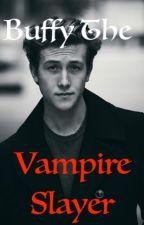 Buffy The Vampire Slayer: Tyrus Vampire AU by _sappho_