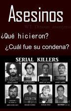 Asesinos  ¿Qué hicieron? ¿Cuál fue su condena? by Dinoun_anonymia