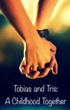 Tobias and Tris: A Childhood Together  by mayafourtris05