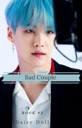 Bad Couple   Book 2   M.YG by DazeeyDoll