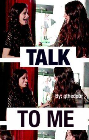 Talk To Me (Camren) by qthedoor