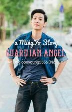 Guardian Angel | MingYo Story by jungjoonyoung5555