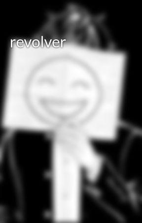 revolver by krbalt