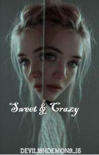 Sweet & Crazy by DevilishDemons_15
