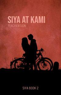 Siya at Kami (Siya Book 2) cover
