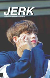 Jerk | Seventeen S.coups 7️⃣ cover
