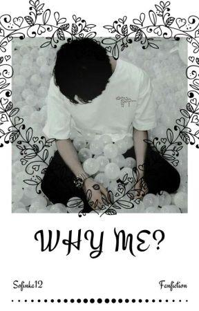 Why me? |Yoonseok| ✔ by sofinka12