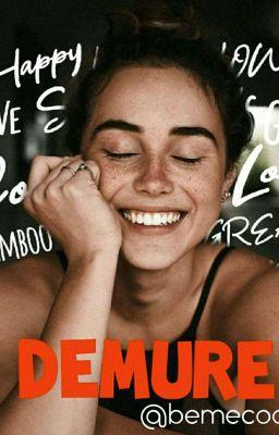 DEMURE ✔ (Re-edited )