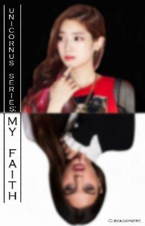 Unicornus Series: My Faith (GirlxGirl) by ThePizza_