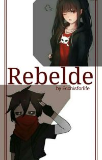 60.- Rebelde (Fred x lectora) cover