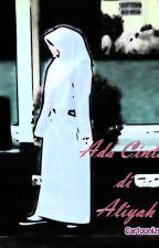 ADA CINTA DI ALIYAH by Nurul_Fathia