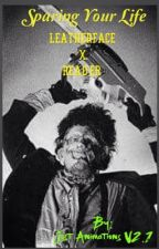 Sparing your life (Leatherface x Reader) by rockdragonmaster